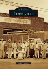 Images of America: Lewisville by Robin Cole-Jett (2011, Paperback)