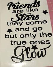 💕💕 Friends are like stars but only true ones Glow BOTTLE STICKER/ DECAL 💕💕
