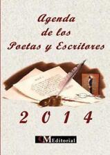 Agenda 2014 de Los Poetas y Escritores (2013, Paperback)