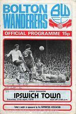 Bolton Wanderers V Ipswich Town... 21 APRILE 1979 PROGRAMMA UFFICIALE CALCIO