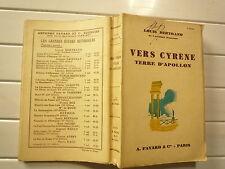 1935 VERS CYRENE TERRE D'APOLLON DE LUIS BERTRAND CHEZ FAYARD PARIS BROCHE