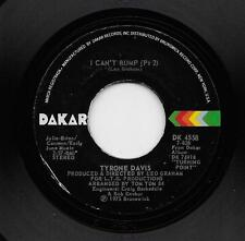 Tyrone Davis - I Can't Bump (part 2) / Saving My Love For You (Soul, 45) 4558
