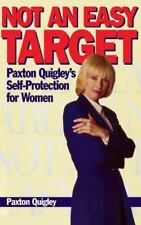 Not an Easy Target: Paxton Quigley's Self-Protection for Women-ExLibrary