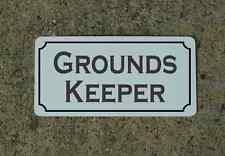 """GROUNDS KEEPER Metal Vintage Design Sign 6""""x12"""" for Mansion Estate Maid Servant"""