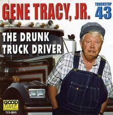 Sophy, Gene Tracy, Gene Tracy Jr. - Drunk Truck Driver [New CD]