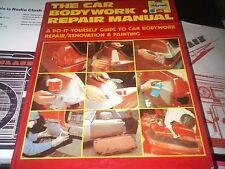 The Car Bodywork Repair Manual Do It Yourself Guide Repair Renovation Haynes