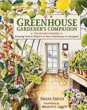 Greenhouse Gardener's Companion: Growing Food and Flowers in Your Gree-ExLibrary