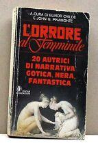 L'ORRORE AL FEMMINILE [libro, oscar mondadori,a cura di E.Childe e J.Pinamonte]