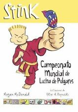 STINK CAMPEONATO MUNDIAL DE LUCHAS DE PULGARES / STINK AND THE ULTIMATE THUMB-WR