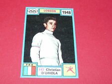 N°143 C. D'ORIOLA 1948 PANINI OLYMPIA 1896 - 1972 JEUX OLYMPIQUES OLYMPIC GAMES