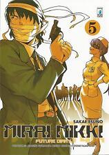 MANGA - Mirai Nikki N° 5 - Point Break 152 - Star Comics - ITALIANO NUOVO