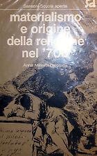 A. MINERBI BELGRADO MATERIALISMO E ORIGINE DELLA RELIGIONE NEL '700 SANSONI 1977