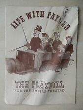 August 1944 - Empire Theatre Playbill - Life With Father - Arthur Margetson