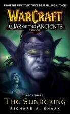 Warcraft: War of the Ancients #3: The Sundering (Bk. 3), Knaak, Richard A., New