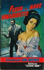 RARE EO 1962 SAN ANTONIO + SPÉCIAL POLICE N° 293 : FLEUR DE NAVE VINAIGRETTE