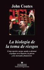 Biologia de la toma de riesgos, La Coleccion Argumentos / Anagrama Spanish Ed