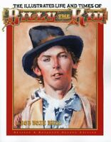 The Illustrated Life and Times of Billy the Kid by Bob Boze Bell