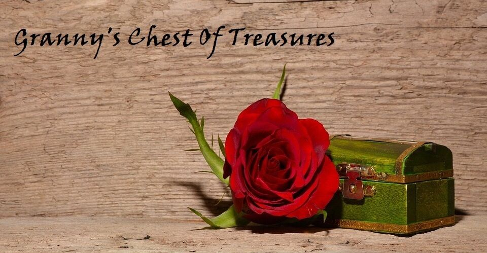 Grannys Chest of Treasures