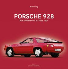 PORSCHE 928 ALLE MODELLE UND MOTOREN VON 1977 BIS 1995 BILDBAND BUCH GESCHICHTE