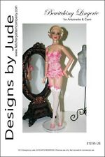 Bewitching Lingerie Doll Clothes Sewing Pattern for Cami & Antoinette Tonner