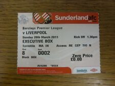 20/03/2011 Ticket: Sunderland v Liverpool [Executive Box] . Faults with this ite