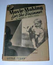 "VINTAGE 1939 "" MOVIE MAKING FOR THE BEGINNER"" BOOK BY HERBERT C. McKAY, F.R.P.S."