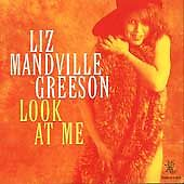 Look at Me by Liz Mandville Greeson (Cd, Nov-1996, Earwig)box127