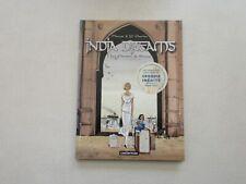 INDIA DREAMS T1 TTBE LES CHEMINS DE BRUME +CAHIER 8 PAGES EDITION ORIGINALE 2002