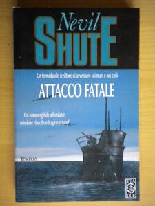 Attacco fataleShute NevilTEADUE 395storia guerra azione avventura nuovo 217