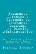Seguranca Juridica e Protecao Da Confianca Legitima No Direito Administrativo...