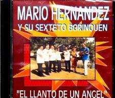 """MARIO HERNANDEZ Y SU SEXTETO BORINQUEN - """" EL LLANTO DE UN ANGEL"""" - CD"""