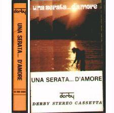 """COMPILATION """" UNA SERATA...D'AMORE (1973) """" MUSICASSETTA NUOVA K7 DERBY CBS RARO"""