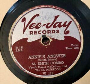 VINTAGE 78 AL SMITH Annie's Answer / Living With Vivian VEE JAY 118 El Dorados