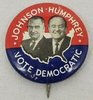 VINTAGE LBJ Johnson/HHH Humphrey - Vote Democratic 1964 Campaign Pin/Button