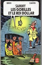 BERCK/CAUVIN SAMMY ET LES GORILLES ET LE ROI DOLLAR RARE EDITION POCKET