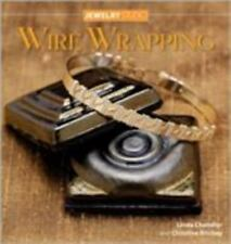 WIRE WRAPPING Jewelry Studio BOOK Chandler Ritchey LEARN TO CREATE Basics Tools