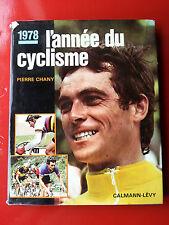 L'ANNEE DU CYCLISME 1978 PARIS ROUBAIX TOUR DE FRANCE LES CLASSIQUES