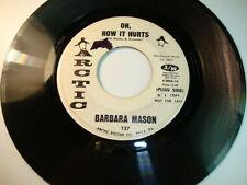 "BARBARA MASON~""OH, HOW IT HURTS""~""WHITE *PROMO*~""NM""~ORIGINAL ARTIC~45!!!"