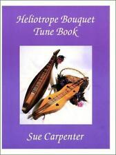 Sue Carpenter - Heliotrope Bouquet Tune Book