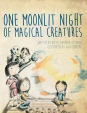 One Moonlit Night of Magical Creatures by Nieves Catahan Villamin (2015,...