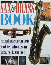 LIVRE/BOOK : Saxophones, trompette et trombones (trumpet,saxophone,trombone,jazz