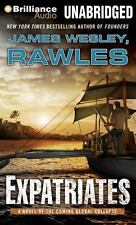 Expatriates : A Novel of the Coming Global Collapse by James Wesley Rawles...