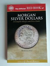 MORGAN SILVER DOLLARS  A Complete History and Price Guide RED BOOK 2004 NEW