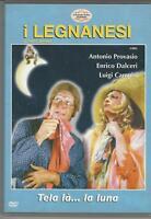 DVD LEGNANESI:TELA LA.LA LUNA  NUOVO MULTIVISION  COME NUOVO