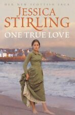 One True Love By Jessica Stirling. 9780340834886