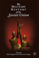 The Military History of the Soviet Union (2010, Paperback)