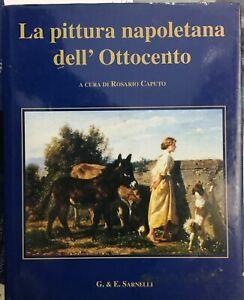 (Pittura Napoletana dell'800) R. Caputo - LA PITTURA NAPOLETANA DELL'OTTOCENTO