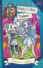 Fairy's Got Talent: A School Story, Book 4 (Ever After High),Suzanne Selfors