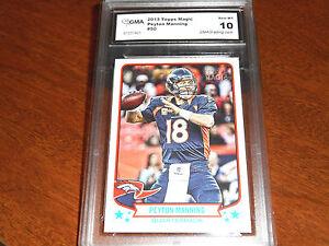 Peyton Manning GRADED CARD!! Gem Mint 10! 2013 Topps Magic #50 Broncos MVP-1!