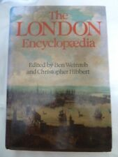 THE LONDON ENCYCLOPAEDIA Ed'd by BEN WEINREB & CHRISTOPHER HIBBERT 1987